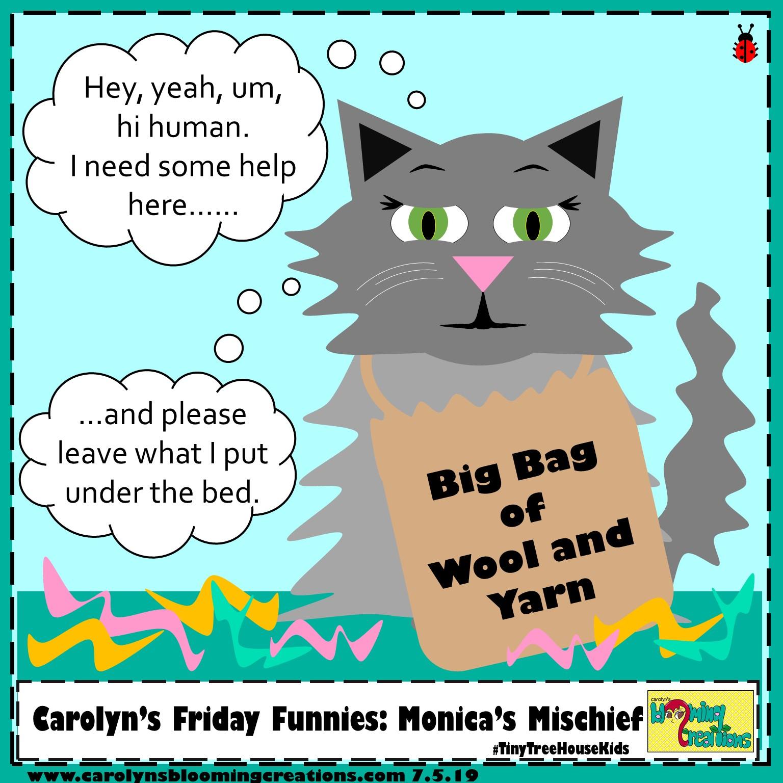 Carolyn Braden friday funny Monica's Mischief.jpg