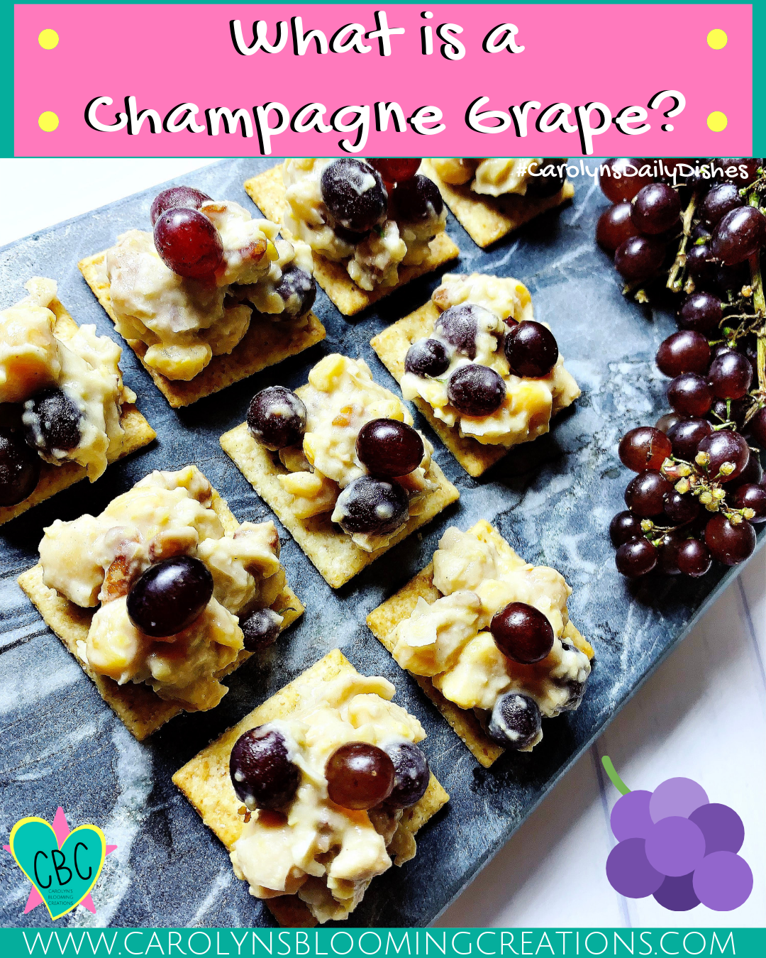 What Are Champagne Grapes and How to Eat Them!  Pin Me! www.carolynsbloomingcreations.com  Photography, recipe creation, food preparation and styling by Carolyn J. Braden
