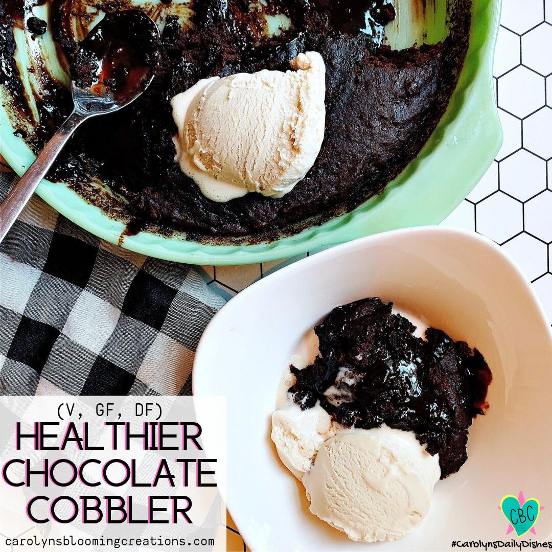 Healthier Chocolate cobbler Insta recipe by carolyn braden.png
