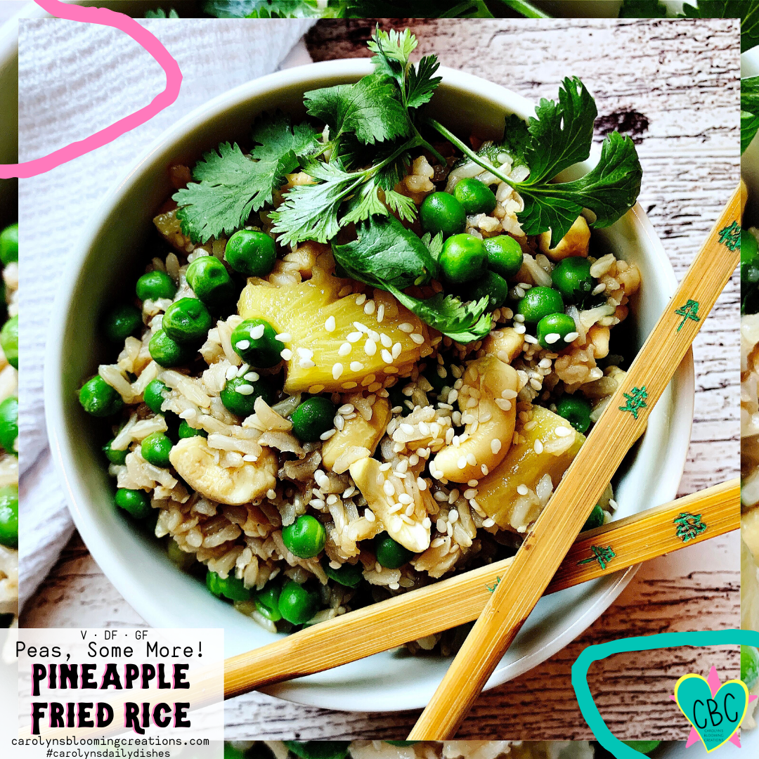 Peas, Some More! Pineapple Fried Rice (V, DF, GF)  Pin Me! www.carolynsbloomingcreations.com  Food prepared, styled and photographed by Carolyn J. Braden