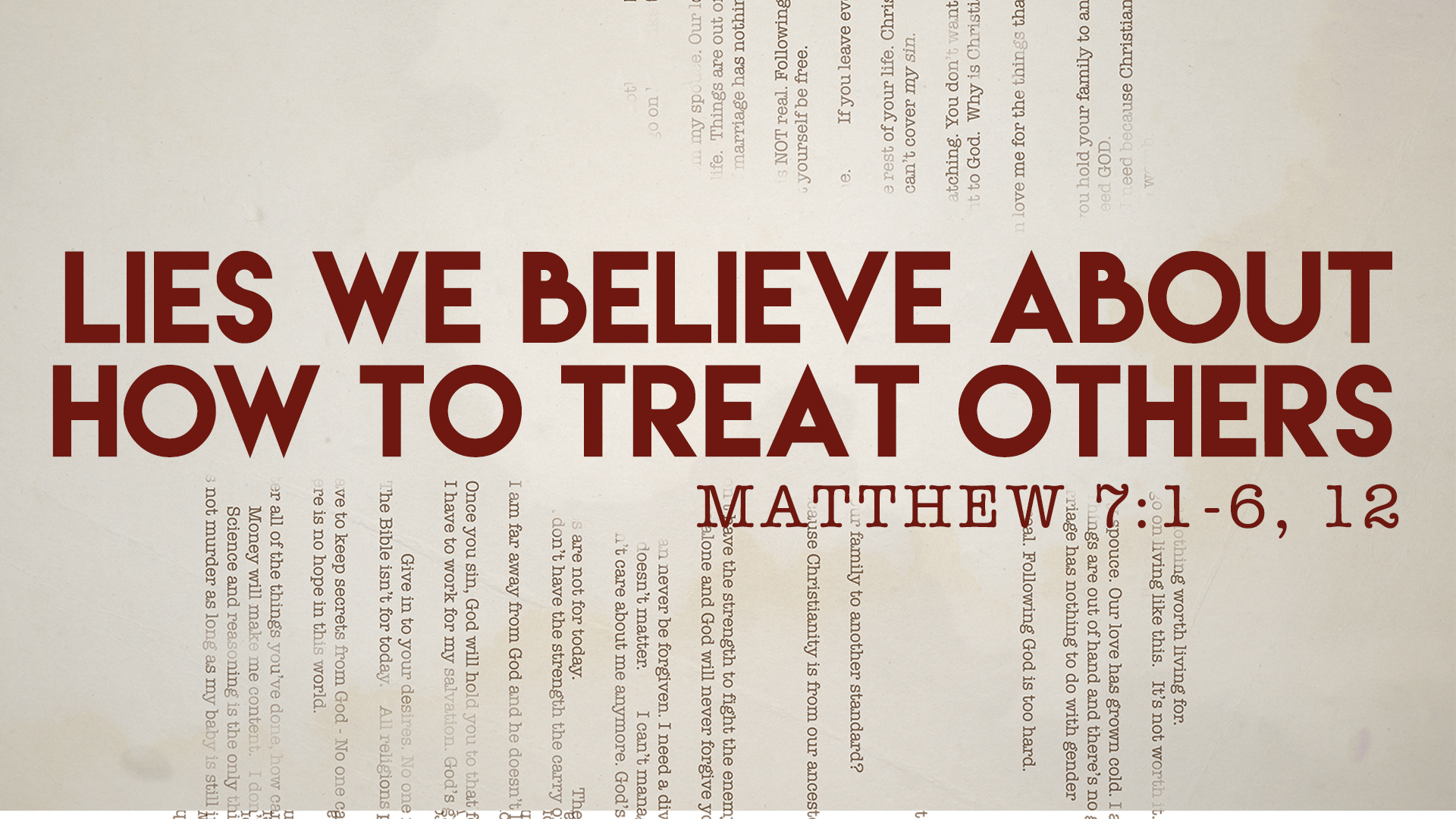 Matthew 7: 1 -6, 12
