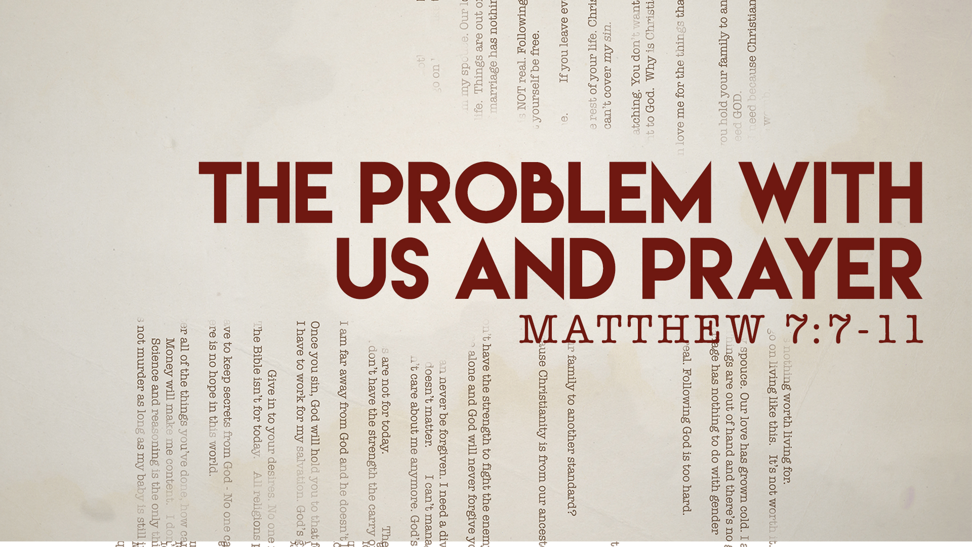 Matthew 7:7 - -11