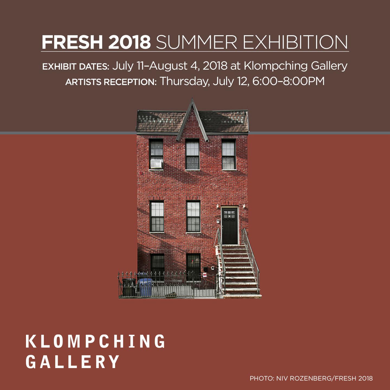 FRESH 2018: ANNUAL SUMMER SHOW  July 11 — August 4, 2018