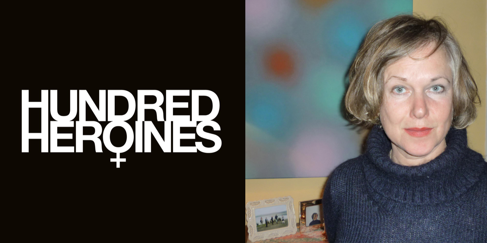 Photograph of artist Helen Sear with Hundred Heroines graphic.