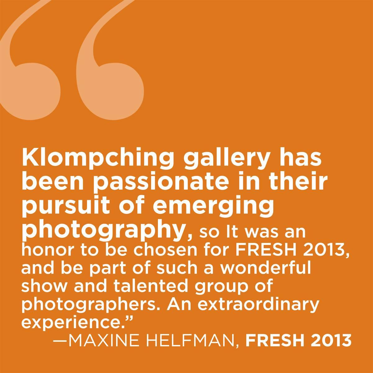 fresh2013-klompching-gallery-maxinehelfman.jpg