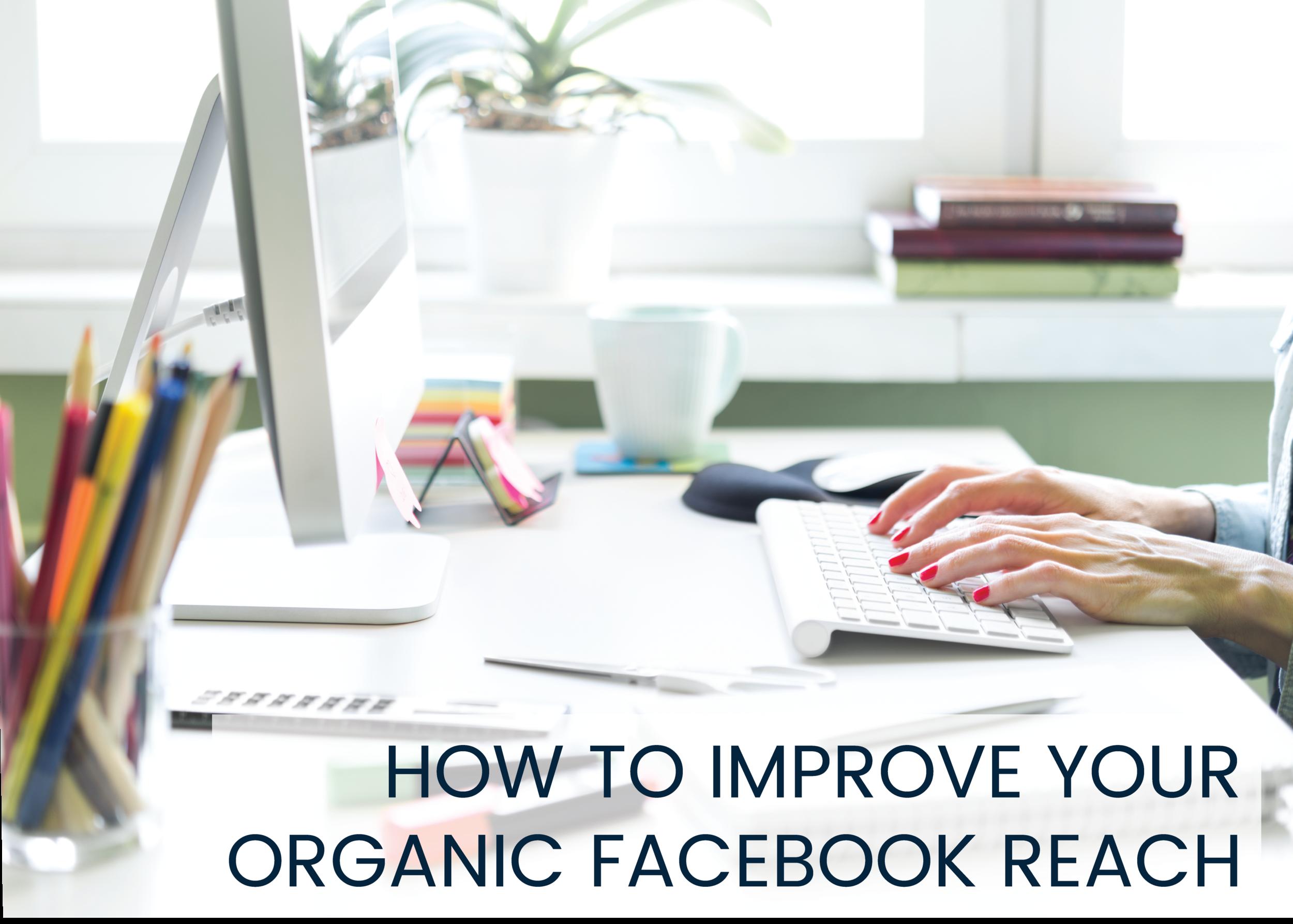 increase organic facebook reach