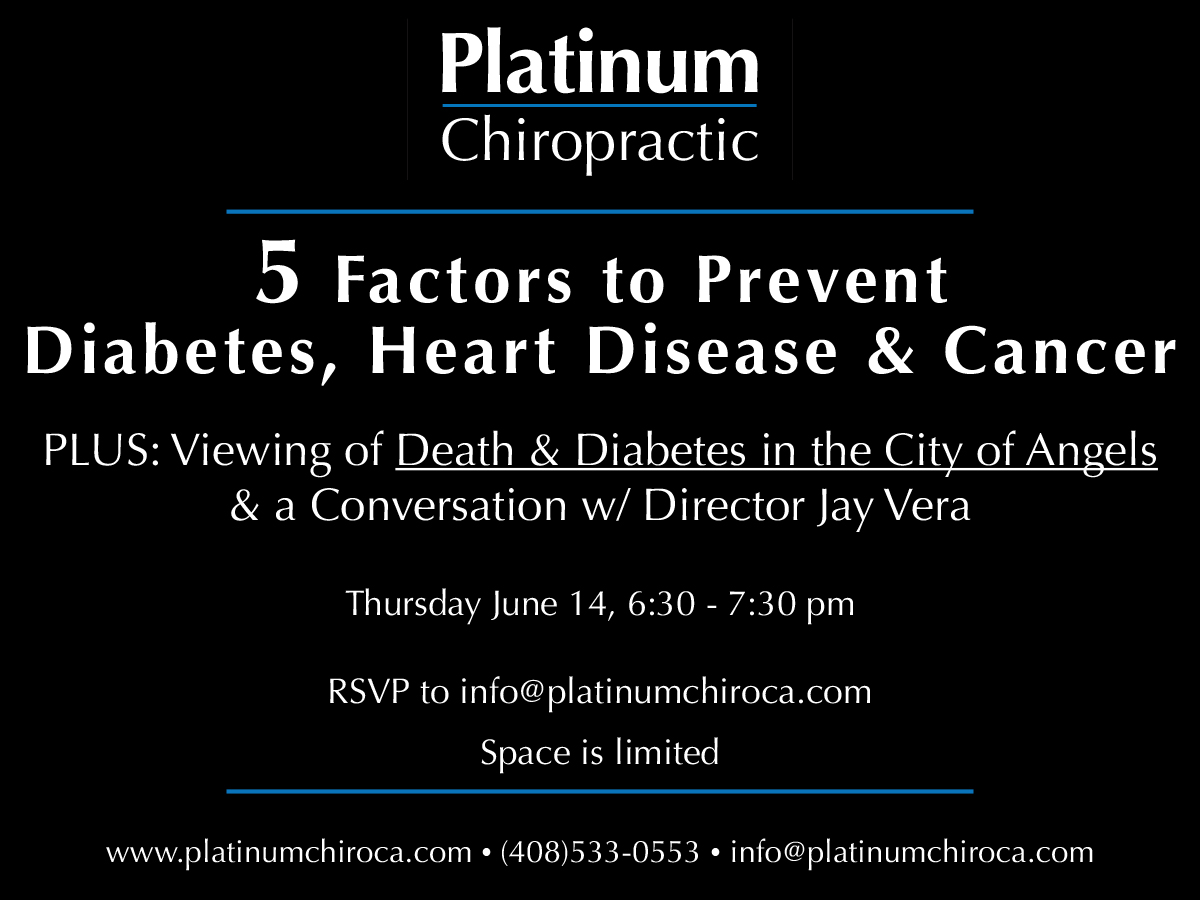 "Join us to learn the top 5 factors that lead to diabetes, heart disease, and cancer. PLUS we have a special viewing of the award winning film ""Death & Diabetes in the City of Angels"" and a chance to speak with the director, Jay Vera."