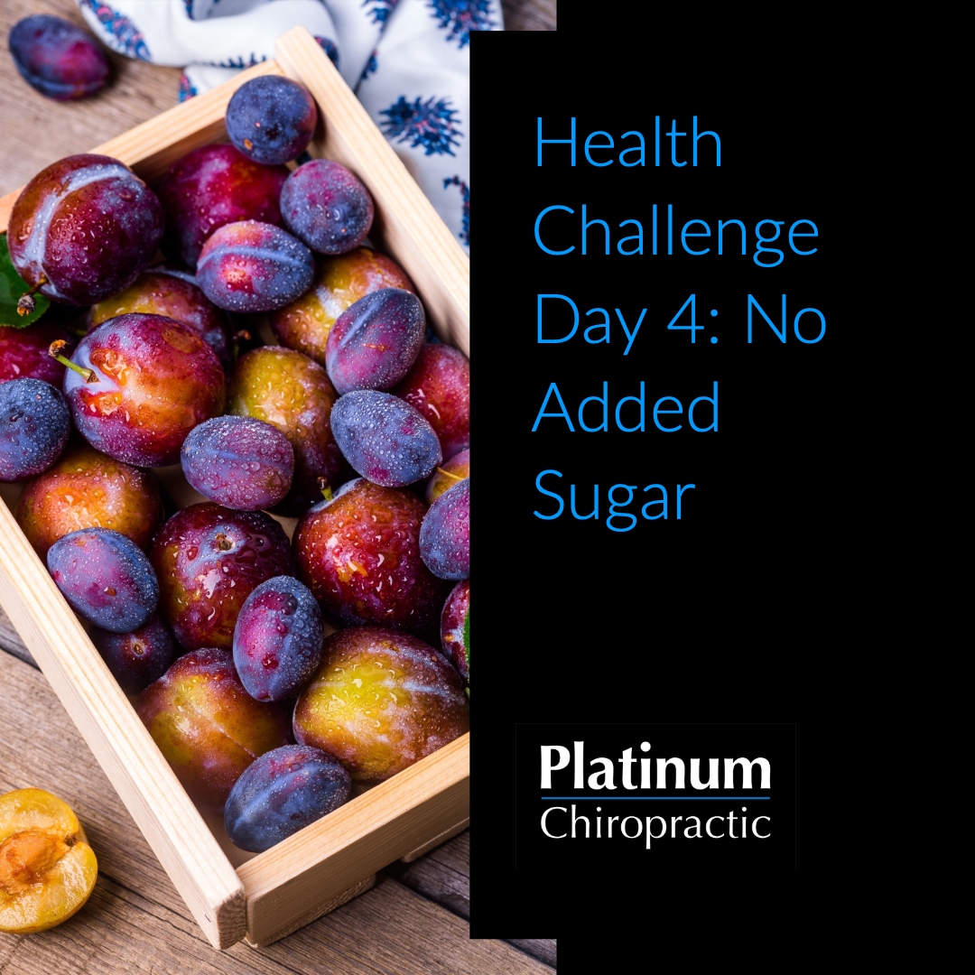 Health Challenge Day 4:  No Added Sugar