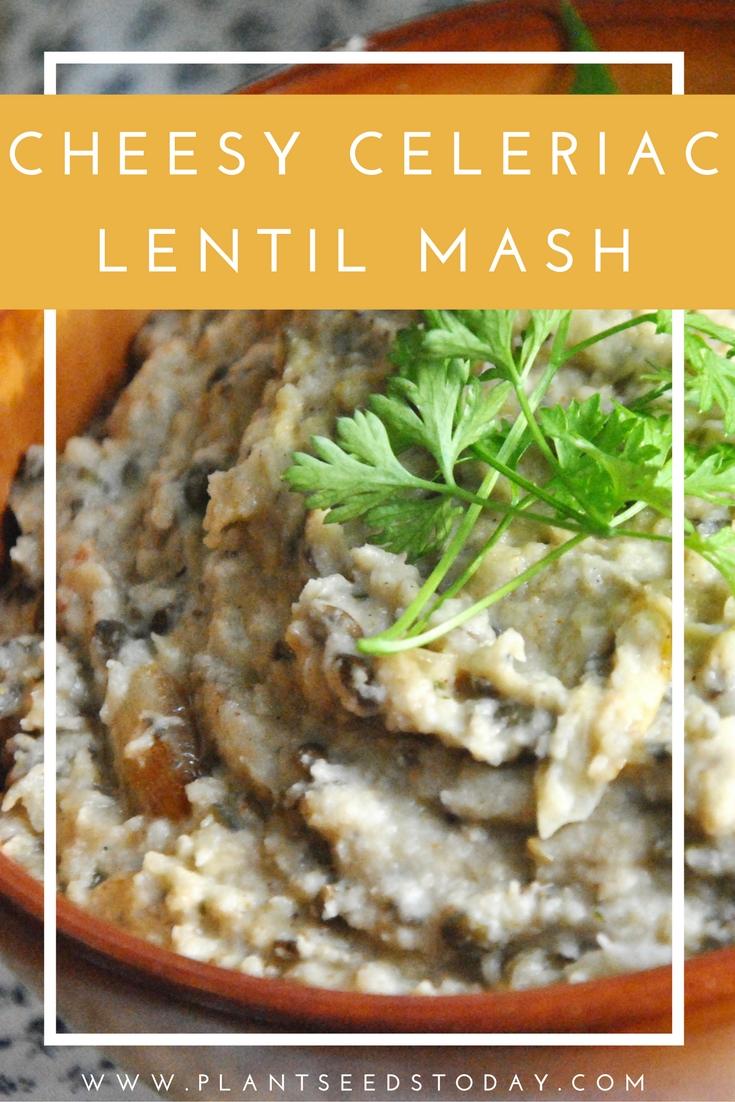 Cheesy vegan celeriac lentil mash