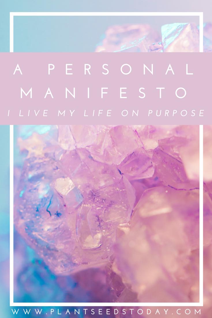 i live my life on purpose manifesto