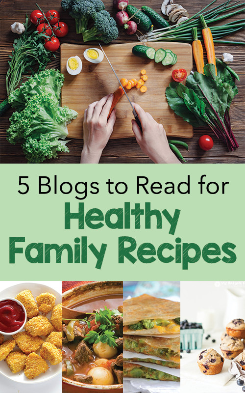 5 Blogs to Read for Healthy Family Recipes