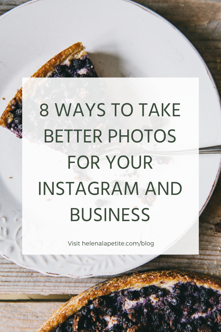 8 Ways to take better photos for your Instagram and business.png