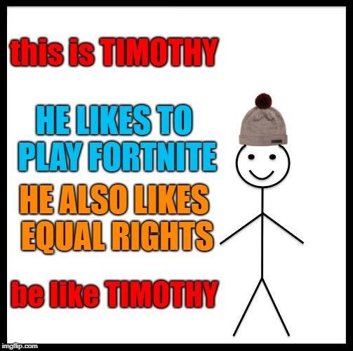 be like timothy.jpg