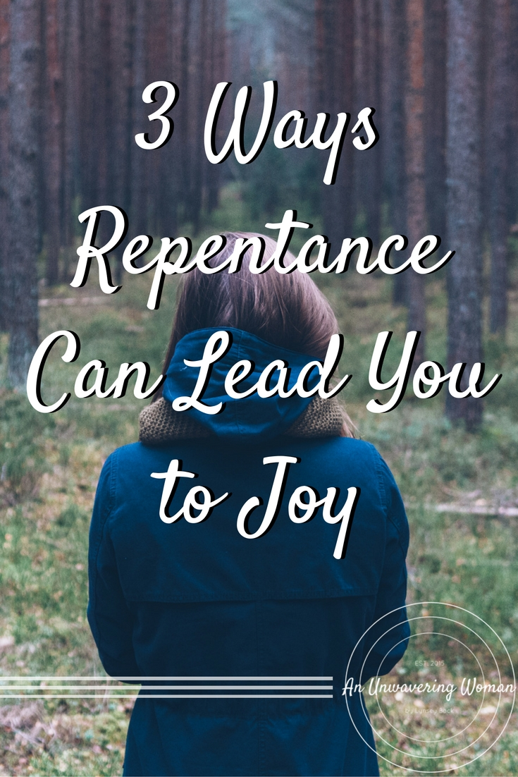 Repentance Leads to Joy