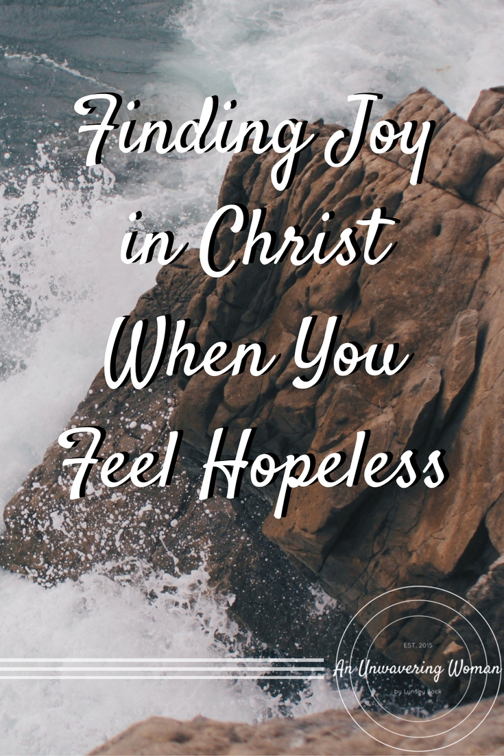 Joy in Christ When You Feel Hopeless