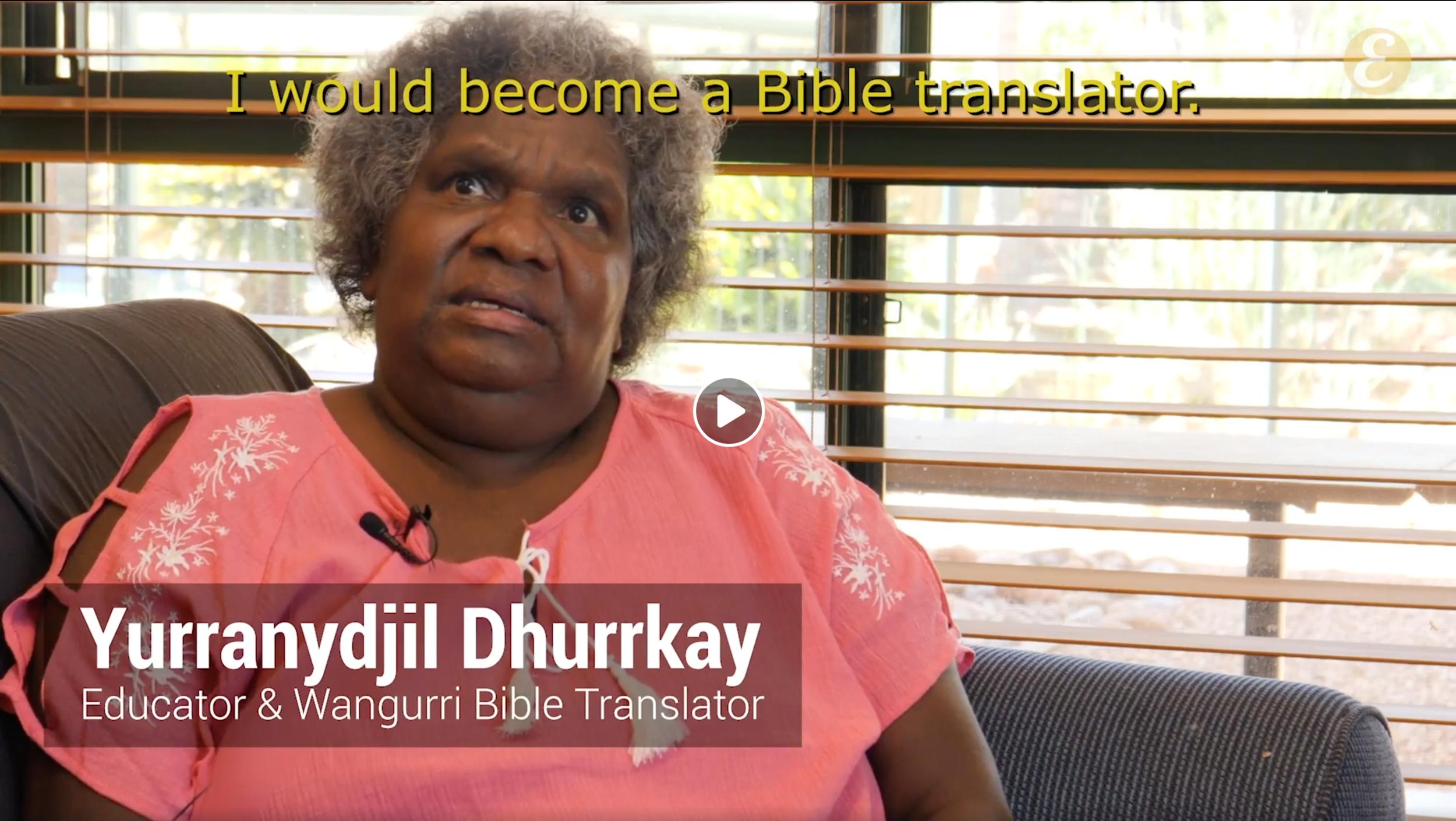 How Yurranydjil become a Wangurri Bible translator