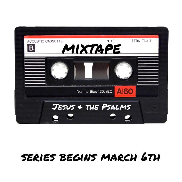 Mixtape - Jesus + the Psalms