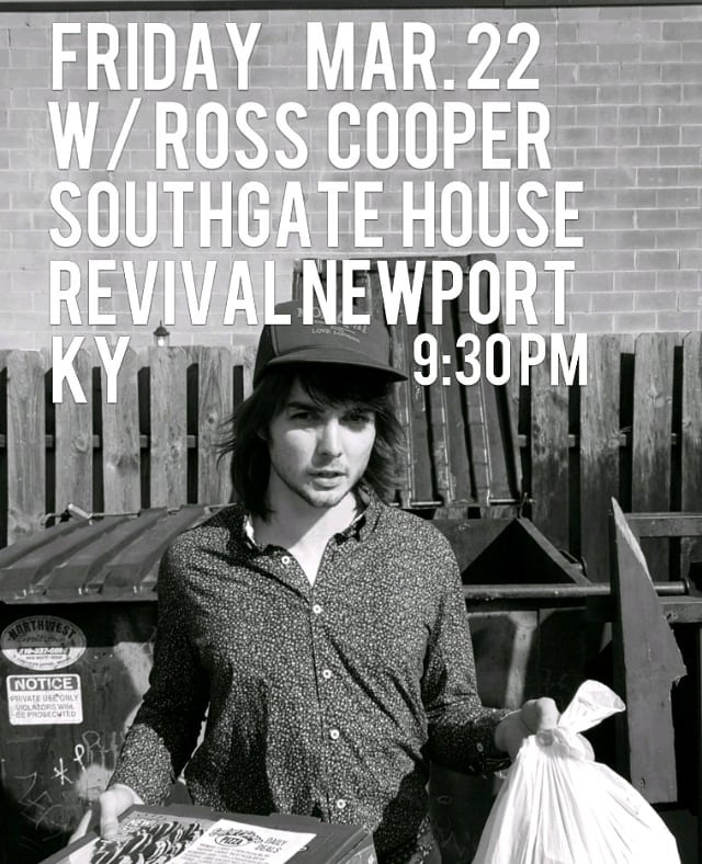 Come take out the trash with me and Ross Cooper at Southgate House Newport, KY this Friday. There will be much feels!.... Don't forget it! (Quick Leadbelly pun) #leadbellypuns #southgatehouserevival #newport #rosscooper #somekindofwings #roadtrip