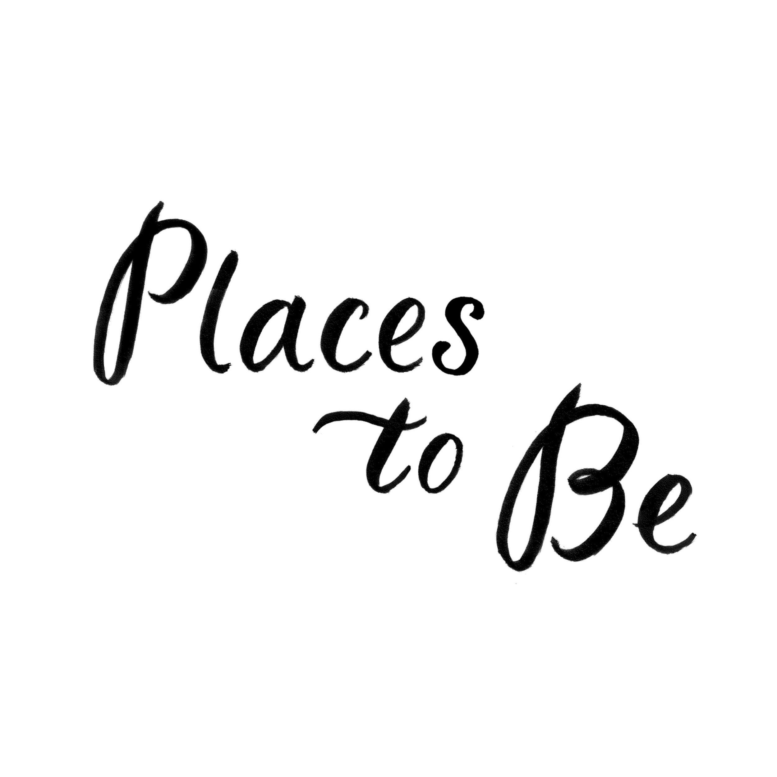 PlacesToBe+type.jpg