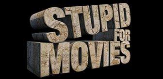 stupid-for-movies.jpg