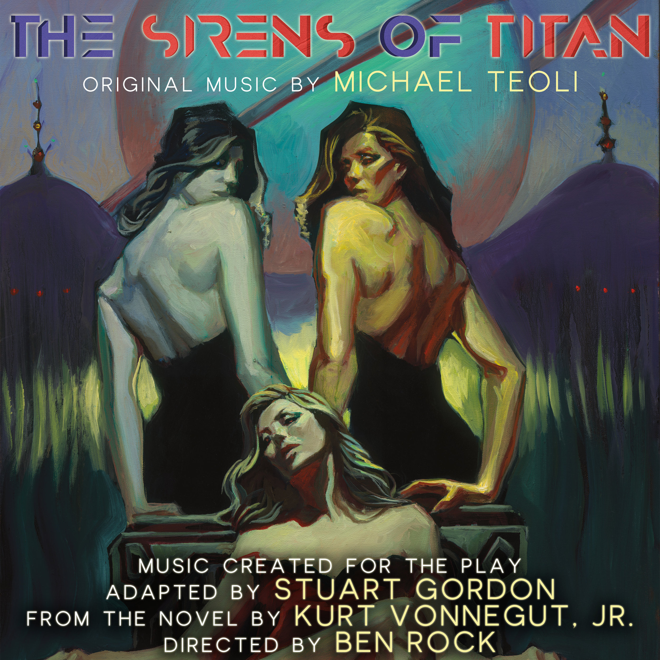 "Teoli's Soundtrack to the play ""The Sirens of Titan"" is  AVAILABLE NOW!!!"