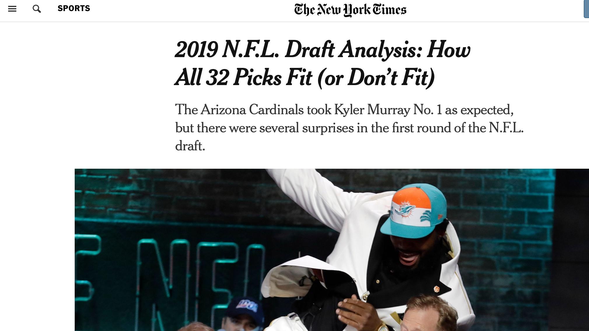 New York Times , April 25, 2019  https://www.nytimes.com/2019/04/26/sports/nfl-draft-new-york-giants-daniel-jones.html