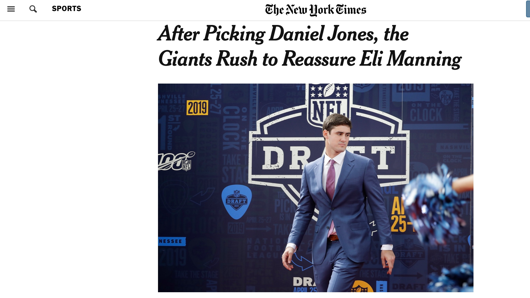 New York Times , April 26, 2019   After Picking Daniel Jones, the Giants Rush to Reassure Eli Manning