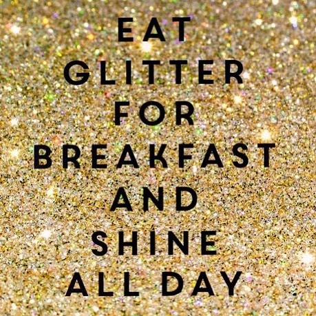 The Motto to live by! . . . #pimpandpreen #glitter #allthatglitters #breakfast #shine #eventplanner #eventprofs #party