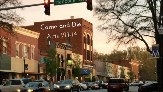 Come and DieActs 21_1-14.png