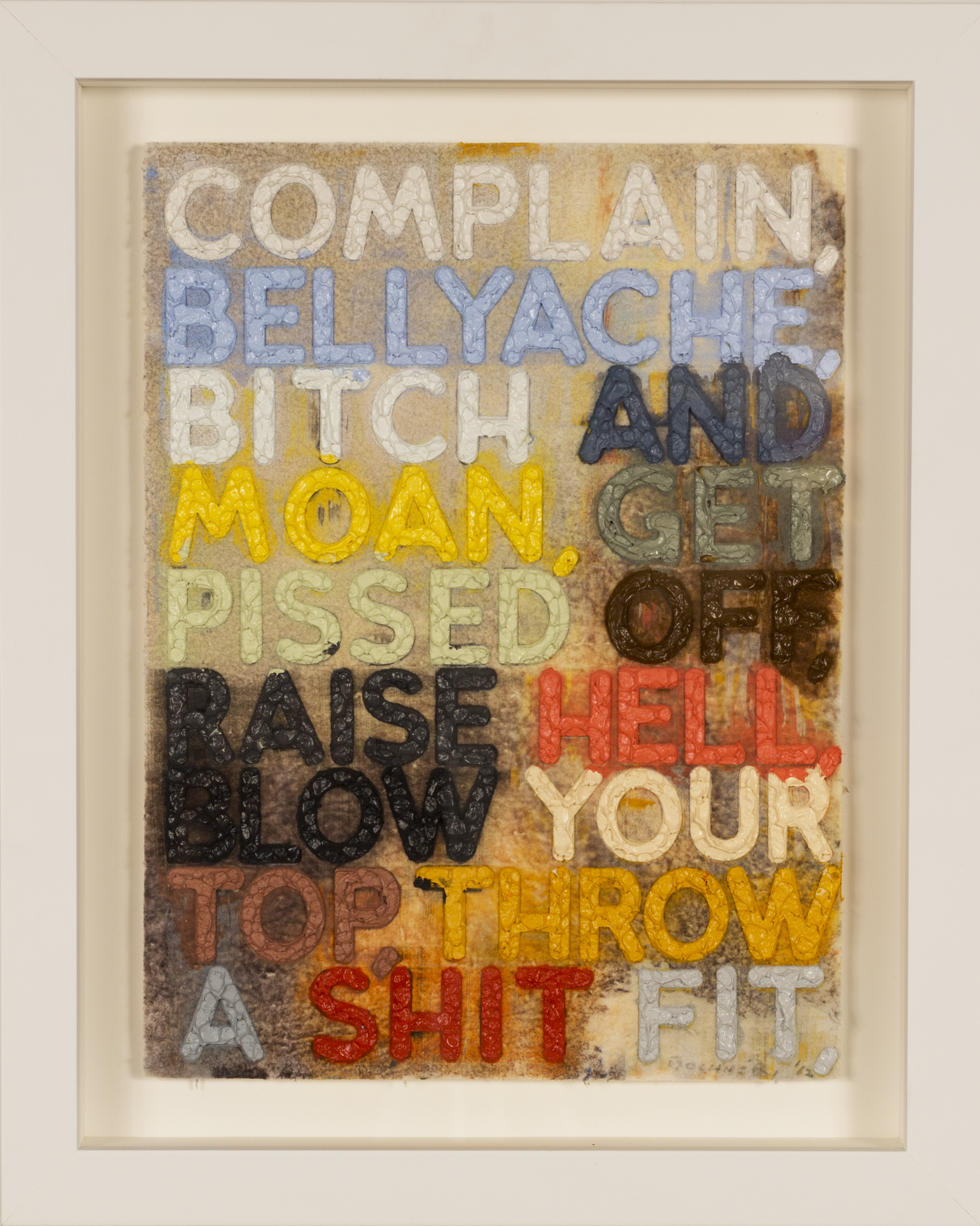 Complain,   Monoprint with collage, engraving, and embossment on hand-dyed paper, 2012, 12 x 9 inches