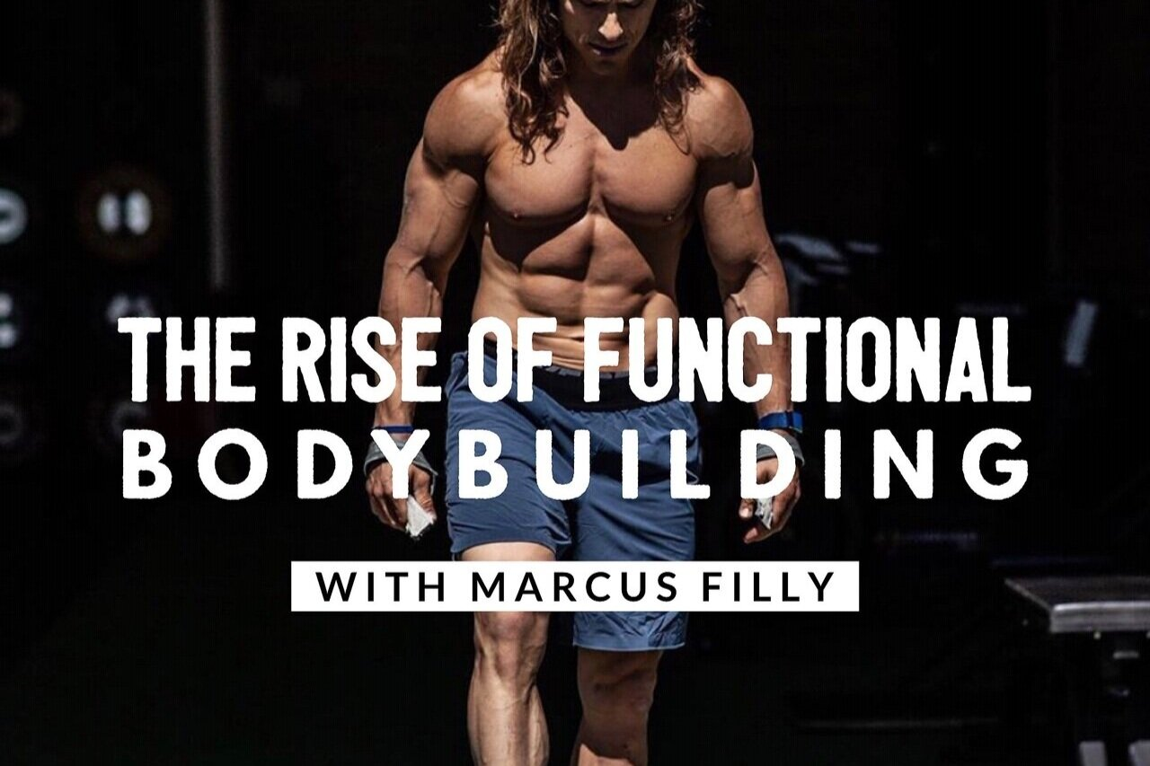 Marcus Filly - Functional Bodybuilding - The Barbell CEO Podcast