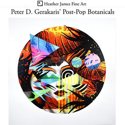Artsy.net - Heather James Fine Art - Peter D. Gerakaris' Post-Pop Botanicals
