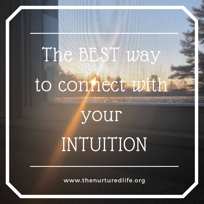 The BEST way to connect with your intuition.png