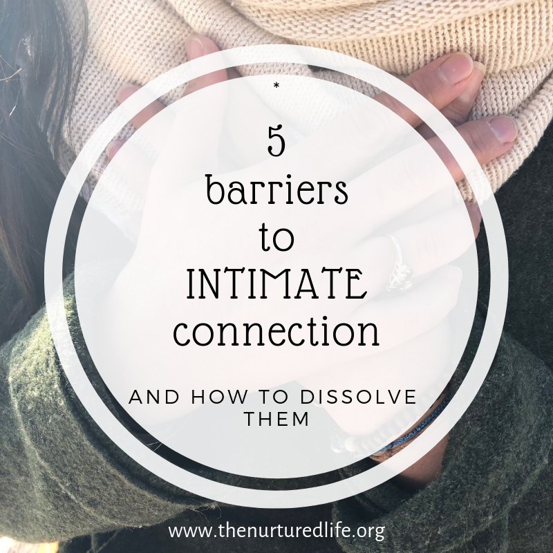 5 barriers to intimate connection.png