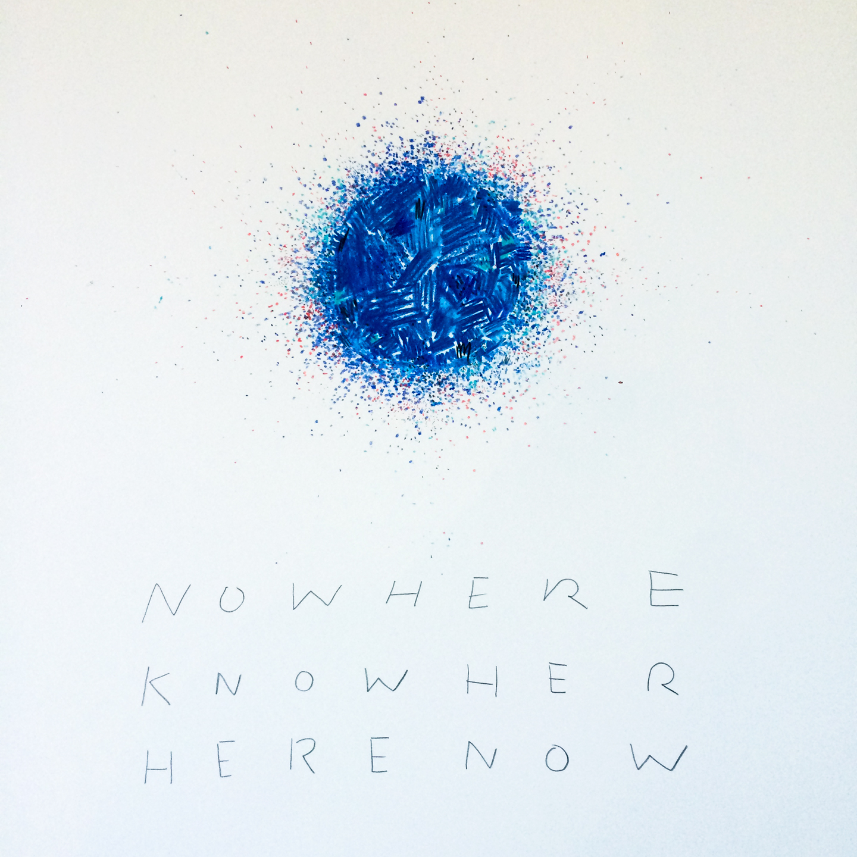 nowhere_now_here.jpg