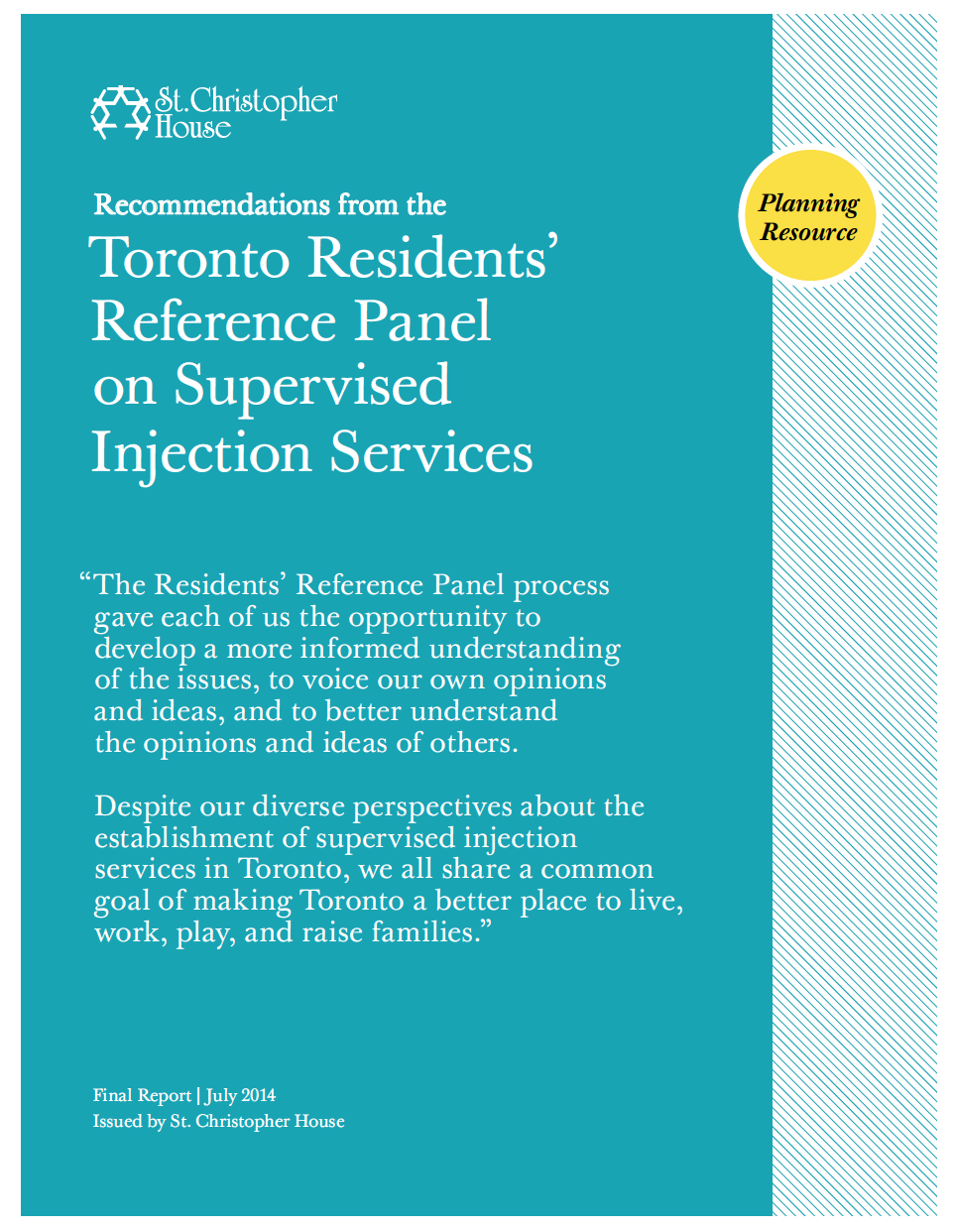 The Toronto Residents' Reference Panel on Supervised Injection Services (2014)