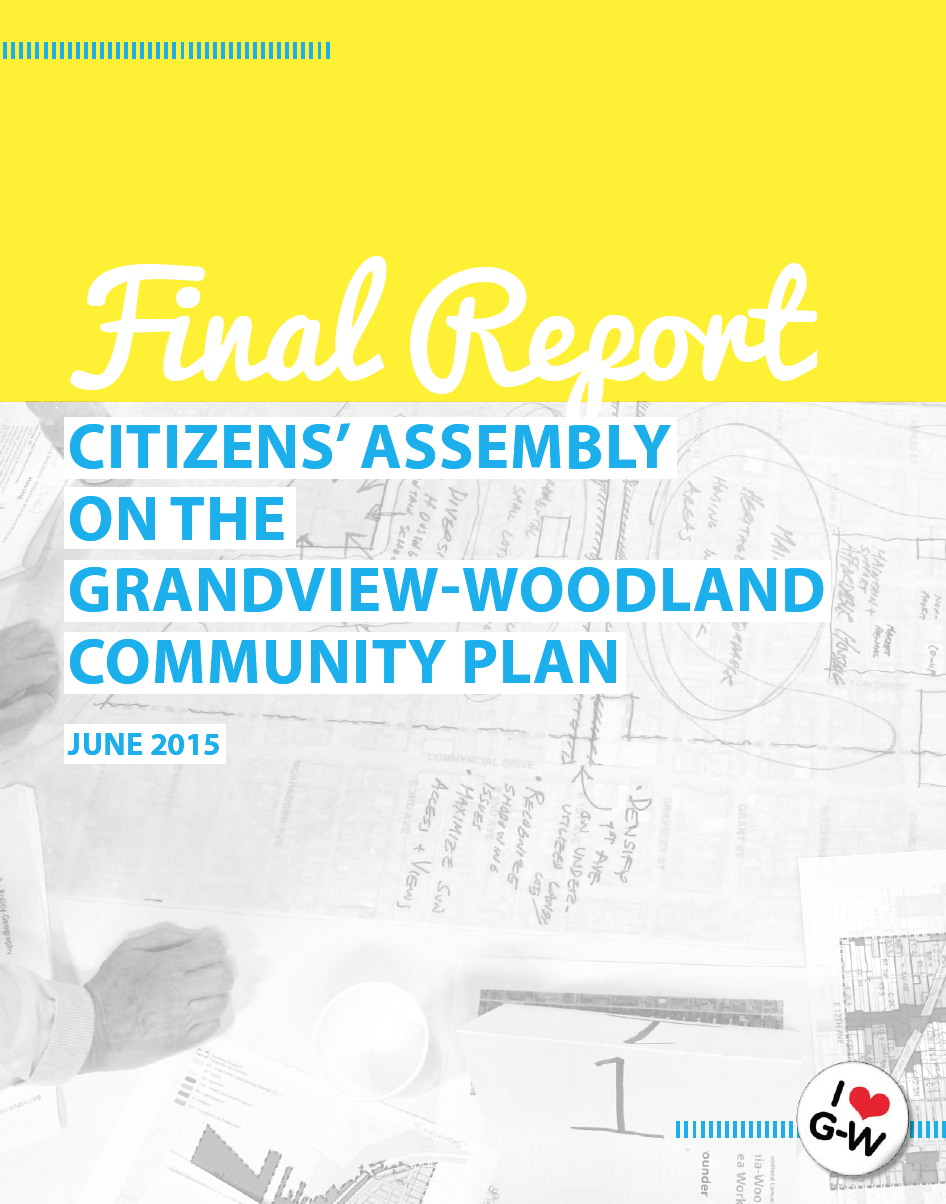 The Citizens' Assembly on the Grandview-Woodland Community Plan (2015)