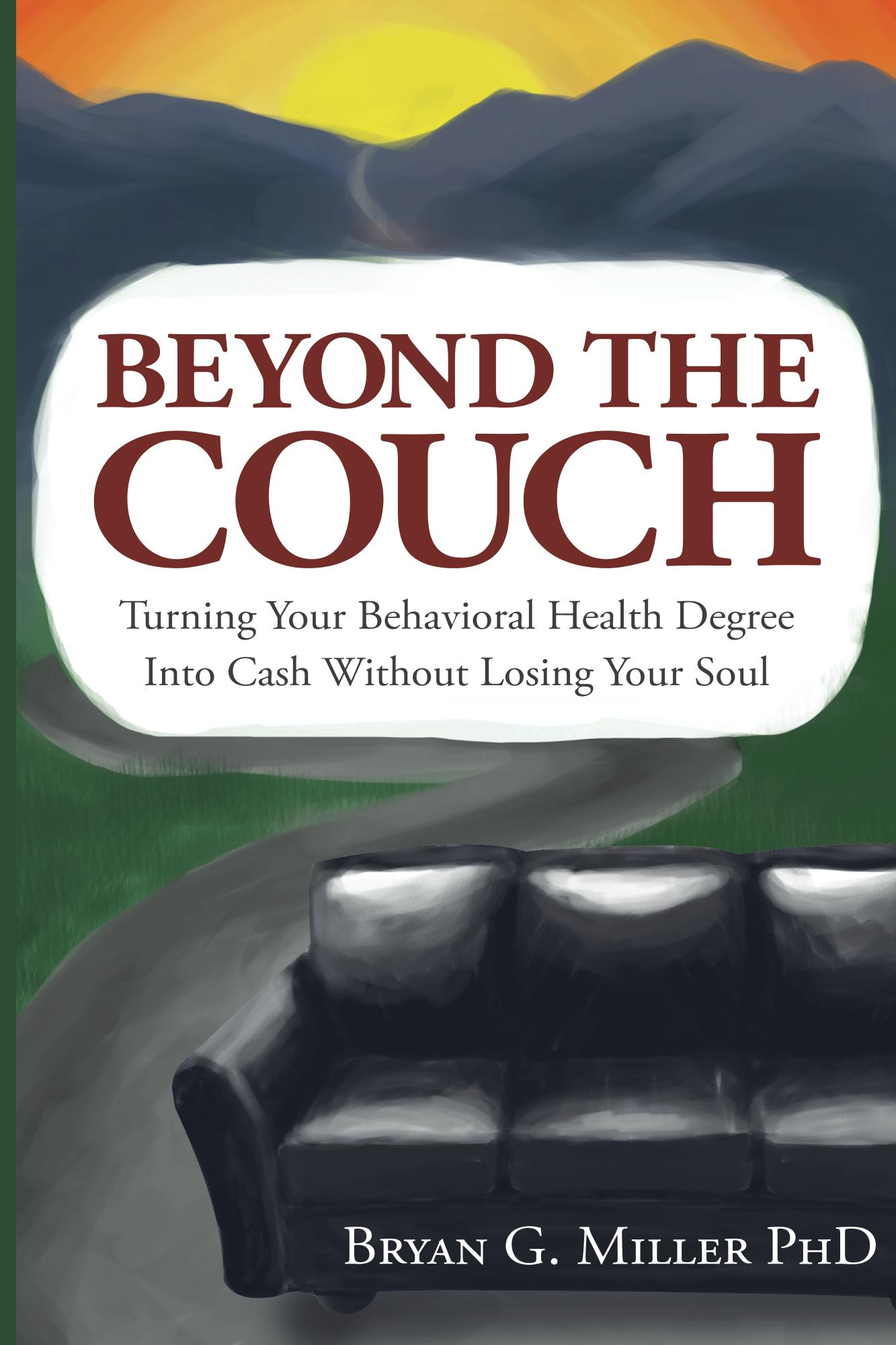 Dr. Miller is the author of Beyond the Couch.