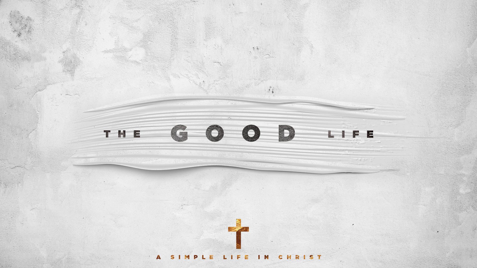 The-Good-Life_Title Slide.jpg