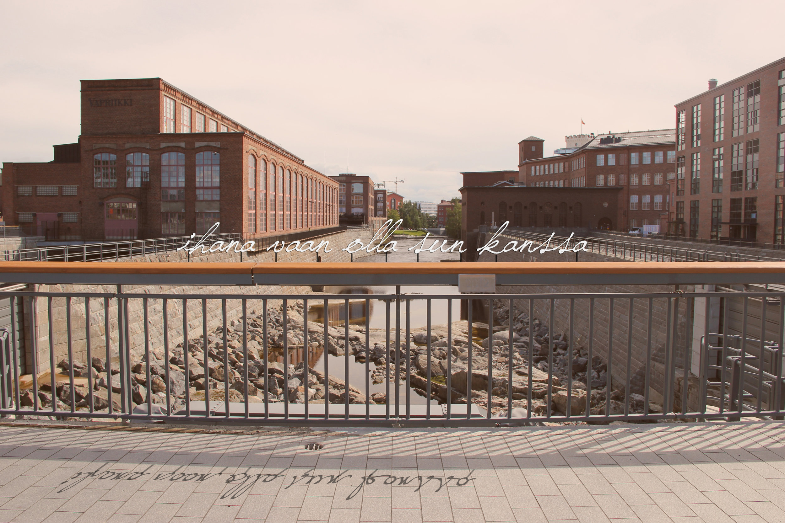 """ I love just being with you""   My photo illustration of the work as part of Patosilta, over Tammerkoski rapids."