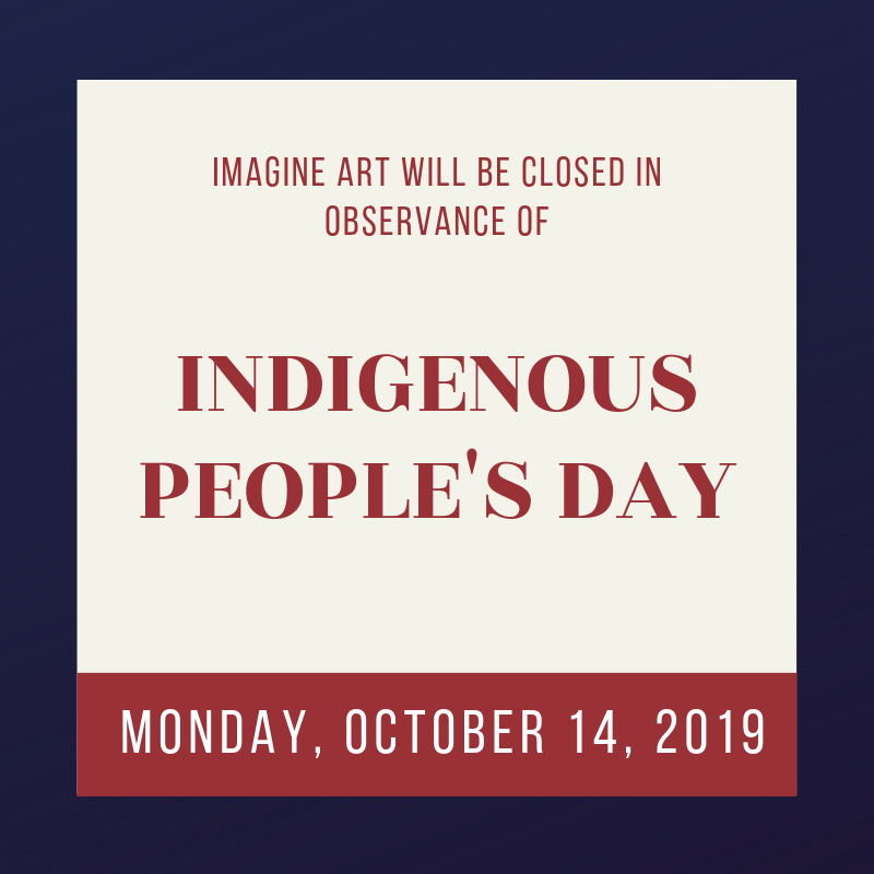 imagine art will be closed in observance o (2).png