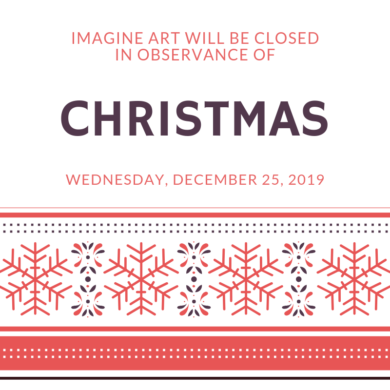 imagine art will be closed in observance o (5).png