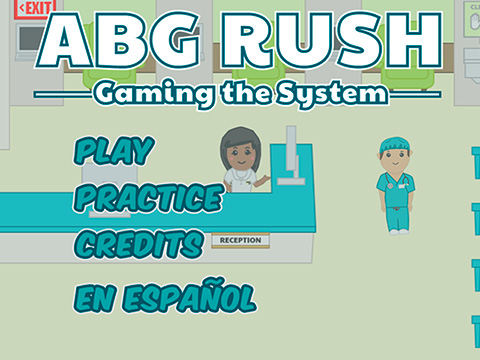 ABG Rush - by Ron Burgess, Colin Winders and OthersABG Rush is an educational game designed to assist nursing students in correctly diagnosing arterial blood gas values. The game was funded by an innovation grant from the Robert Wood Johnson Foundation.
