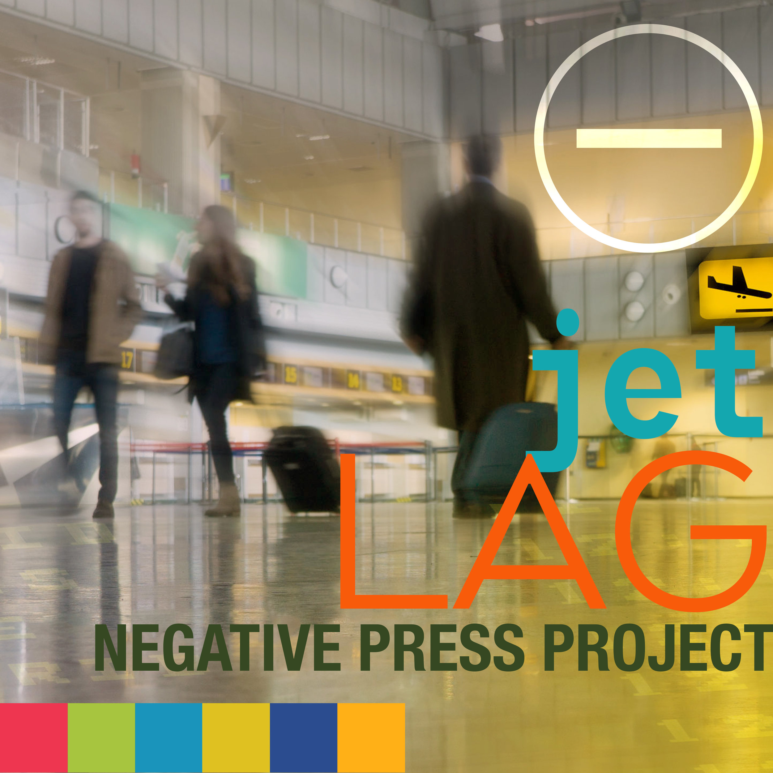 NEGATIVE PRESS PROJECT  jetlag (from forthcoming coming full-length release 'Within' 2019)