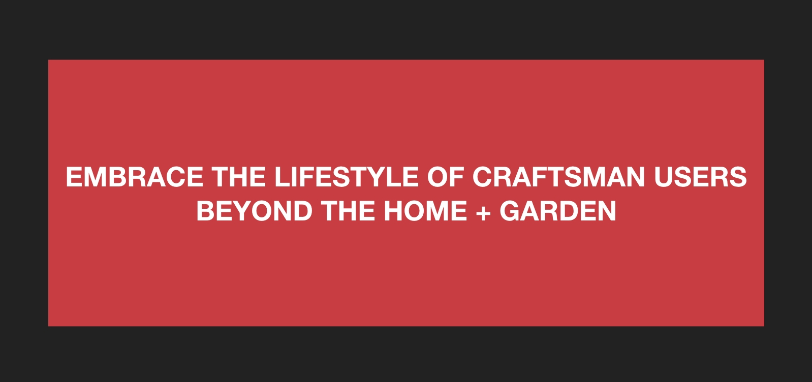 CRAFTSMAN BRAND EXTENSION.017.jpeg