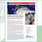 INFORMATION ABOUT CRS' RESPONSE TO HURRICANE MATTHEW.