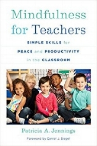 MINDFULNESS FOR TEACHERS  Mindfulness for Teachers provides techniques for stress management while in the classroom, creating a phenomenal learning environment, and revitalize both their teaching and their students' knowledge acquisition. This book includes exercises in mindfulness, emotional awareness, movement, listening, and more, all with real-time classroom applications.