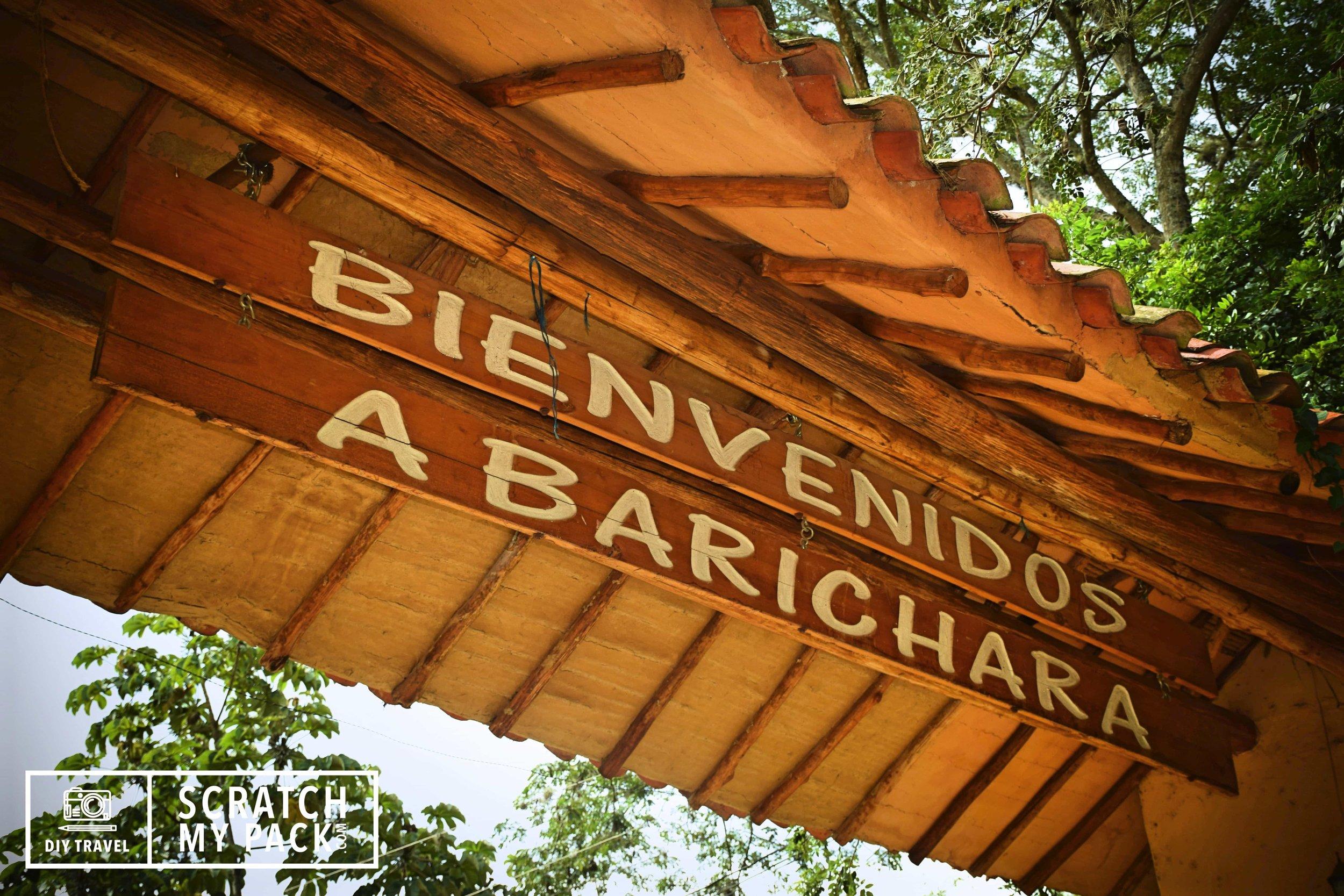 """Welcome To Barichara"""
