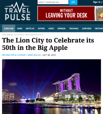 """The Lion City to Celebrate its 50th in the Big Apple""    --James Ruggia, Travel Pulse, July 30, 2015"