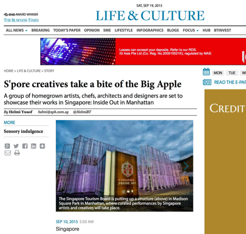 """S'pore Creatives Take a Bite of the Big Apple""    -- Helmi Yusof, The Business Times, September 10, 2015"